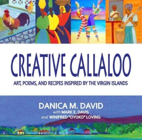 The cover of 'Creative Callalooo.' (Image by Danica David)